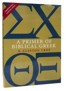 A Primer of Bible Greek