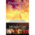 Prepare For Rain Paperback