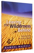 Leaving the Wilderness Behind Paperback