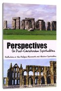 Perspectives on Post-Christendom Spiritualities Paperback
