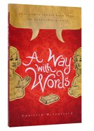 A Way With Words Paperback