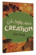 God's Mighty Acts in Creation Paperback