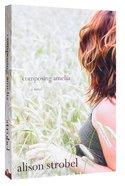 Composing Amelia Paperback