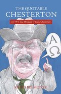 The Quotable Chesterton Paperback