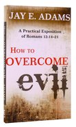How to Overcome Evil Paperback