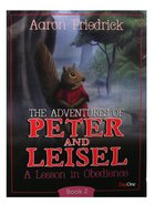 A Lesson in Obedience (#02 in Peter And Leisle Series) Paperback