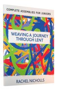 Weaving a Journey Through Lent Paperback
