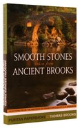 Smooth Stones Taken From Ancient Brooks (Puritan Paperbacks Series) Paperback