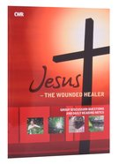 Jesus - the Wounded Healer (Study Guide) Paperback