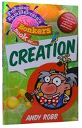 Creation (Professor Bumblebrain Absolutely Bonkers Series) Paperback