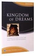 Kingdom of Dreams (Daniel) (Interactive Bible Study Series) Paperback