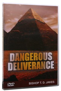 Dangerous Deliverance