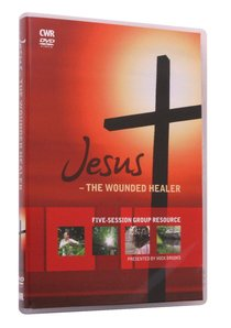 Jesus - the Wounded Healer DVD