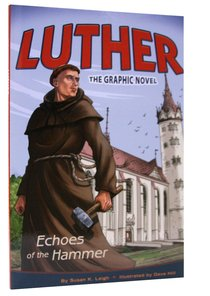 Luther: Echoes of the Hammer (The Graphic Novel)