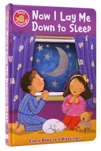 Now I Lay Me Down to Sleep (Baby Blessings Series)