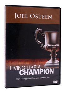 Living Like a Champion
