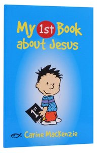 My 1st Book About Jesus (My 1st Book Series)