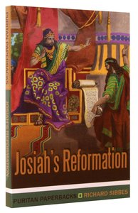 Josiahs Reformation (Puritan Paperbacks Series)