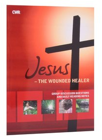 Jesus - the Wounded Healer (Study Guide)