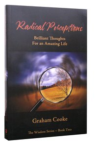 Radical Perceptions (#02 in Wisdom Series)