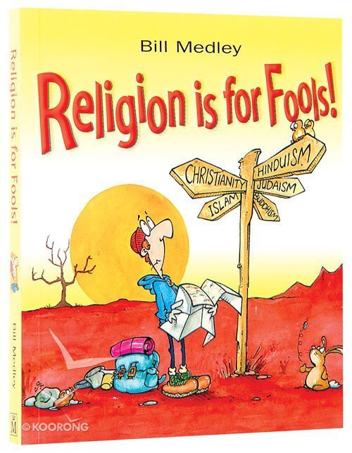 Buy religion is for fools by bill medley online religion is for buy religion is for fools by bill medley online religion is for fools paperback id 185424681x fandeluxe Image collections