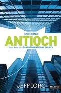 Building Antioch (Member Book) Paperback