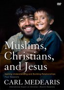 Muslims, Christians, and Jesus (Dvd) DVD