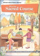 Alfred's Basic All-In-One Sacred Course For Children Book 3 (Music Book) Paperback