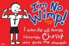 Poster Small: I'm No Wimp Poster
