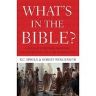 What's in the Bible? a One-Volume Guidebook to God's Word Paperback