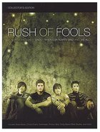 Rush of Fools Songbook Paperback