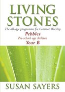 Pebbles (Year B) (Living Stones Series) Paperback