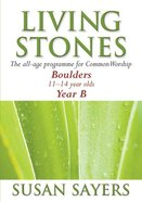 Boulders (Year B) (Living Stones Series) Paperback