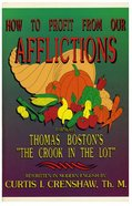 How to Profit From Our Afflictions Paperback