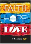 Faith, Hope, Love and Everything in Between DVD