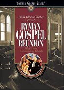 Ryman Gospel Reunion (Gaither Gospel Series) DVD