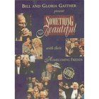 Something Beautiful (Gaither Gospel Series) DVD
