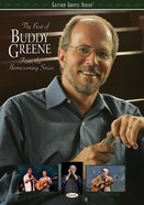 The Best of Buddy Greene (Gaither Gospel Series)