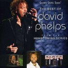 The Best of David Phelps (Gaither Gospel Series) CD