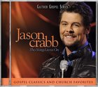 2011 Jason Crabb Live - the Song Lives on (Gaither Gospel Series) CD