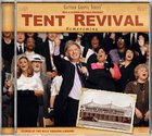 Tent Revival Homecoming (Gaither Gospel Series) CD