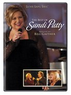 The Best of Sandi Patty (Gaither Gospel Series) DVD