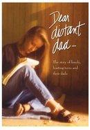 Dear Distant Dad... DVD