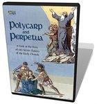 Polycarp & Perpetua DVD