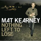 Nothing Left to Lose (With Bonus Track) CD
