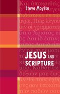 Jesus and Scripture Paperback