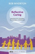 Reflective Caring Paperback