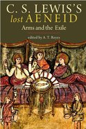 Lewis's Lost Aeneid: Arms and the Exile