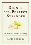 Dinner With a Perfect Stranger (With Added Discussion Questions) Paperback