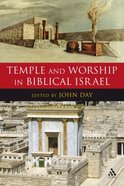 Temple and Worship in Biblical Israel Paperback